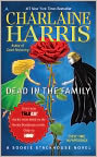 Book Cover Image. Title: Dead in the Family (Sookie Stackhouse / Southern Vampire Series #10), Author: by Charlaine Harris