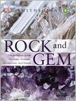 Book Cover Image. Title: Rock and Gem, Author: Ronald L. Bonewitz,�Ronald L. Bonewitz,�Margaret Carruthers,�Richard Efthim
