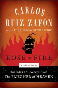 Carlos Ruiz Zafón - The Rose of Fire