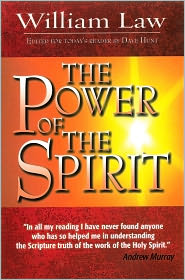 William Law - The Power of the Spirit