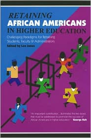 Retaining African Americans in Higher E...