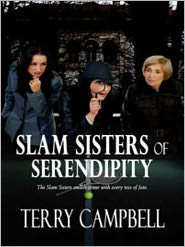 Terry Campbell - Slam Sisters of Serendipity