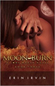 Erin Irvin - Moon-Burn (Lone March #3)
