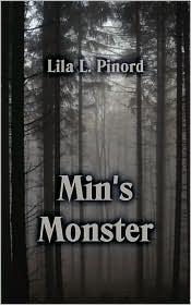 Min's Monster by Lila L. Pinord: Book Cover
