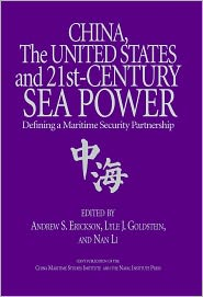 Lyle J, Goldstein  Andew S. Erickson - China, the United States, and 21st-Century Sea Power