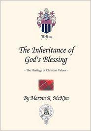 Marvin R. McKim - The Inheritance of God's Blessing