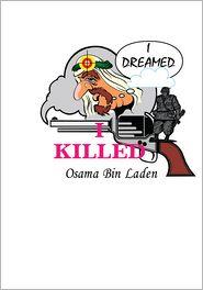 Introduction by Lynn Tolliver  by David Payton - I Dreamed I Killed Osama Bin Laden