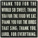 Product Image. Title: Thank You Lord for the World So Sweet Box Sign