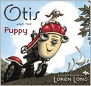 Otis and the Puppy by Loren Long: Book Cover