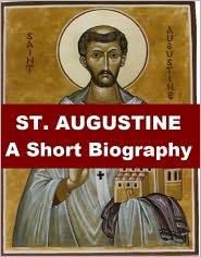 Mandell Creighton - St. Augustine - A Short Biography