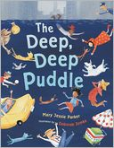 The Deep Deep Puddle by Mary Jessie Parker: Book Cover