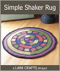 Book Cover Image. Title: Simple Shaker Rug eProject from The Knitted Rug (PagePerfect NOOK Book), Author: by Donna Druchunas