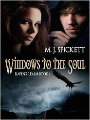 M. J. Spickett - Windows to the Soul [Raven's Realm book 2]