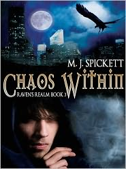 M. J. Spickett - Chaos Within [Raven's Realm book 3]