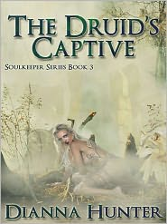 Dianna Hunter - The Druid's Captive