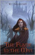 The Flame in the Mist by Kit Grindstaff: Book Cover