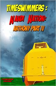 Stanley Lewis - Timeswimmers: Nandi Nation - Anthony Part 4 (NOOK Comics with Zoom View)