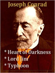 Joseph Conrad - Three JOSEPH CONRAD Classics - Heart of Darkness, Lord Jim, & Typhoon
