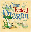 Not Your Typical Dragon by Dan Bar-el: Book Cover