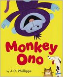 Monkey Ono by J. C. Phillipps: Book Cover
