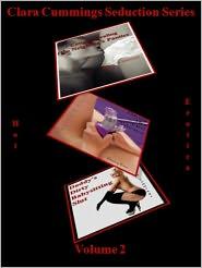 clara cummings - Clara Cummings Seduction Series: Volume 2