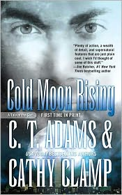 Cathy Clamp  C. T. Adams - Cold Moon Rising