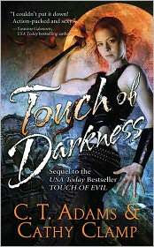 Cathy Clamp  C. T. Adams - Touch of Darkness