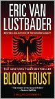 Book Cover Image. Title: Blood Trust (Jack McClure Series #3), Author: by Eric Van Lustbader