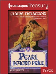 Claire Delacroix - Pearl Beyond Price