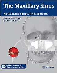 Samuel S. Becker  James A. Duncavage - Maxillary Sinus