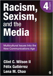 Racism, Sexism, and the Media: Multicul...