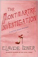 The Montmartre Investigation (Victor Legris Series #3)
