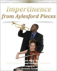 Pure Sheet Music - Impertinence from Aylesford Pieces Pure sheet music duet for F instrument and baritone saxophone arranged by Lars Christian Lund