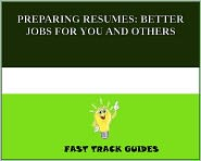 Alexey - PREPARING RESUMES: BETTER JOBS FOR YOU AND OTHERS