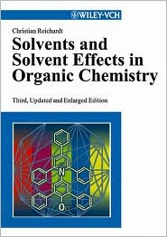Solvents and Solvent Effects in Organic...