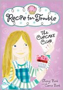 Recipe for Trouble by Sheryl Berk: Book Cover