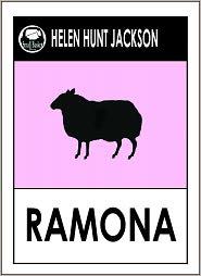 Romona by Helen Hunt Jackson, Jackson Helen Hunt, Romona Romona Helen Hunt Jackson - Helen Hunt Jackson -- Ramona
