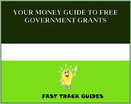Alexey - YOUR MONEY GUIDE TO FREE GOVERNMENT GRANTS