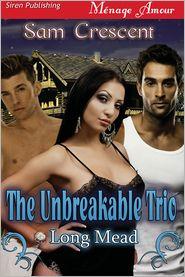 Sam Crescent - The Unbreakable Trio