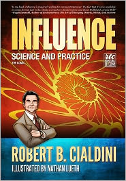 Nadja Baer (Editor), Nathan Lueth (Illustrator) Robert B. Cialdini - Influence - Science and Practice - The Comic