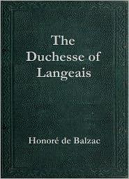 Honore de Balzac - The Duchesse de Langeais