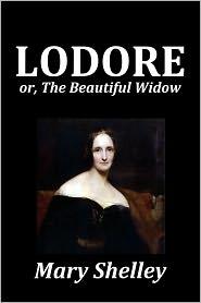 Mary Shelley - Mary Shelley's Lodore