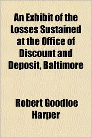 An Exhibit of the Losses Sustained at the Office of Discount