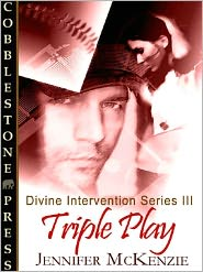 Jennifer McKenzie - Triple Play [Divine Intervention # 3]