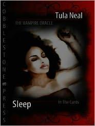 Tula Neal - The Vampire Oracle: Sleep