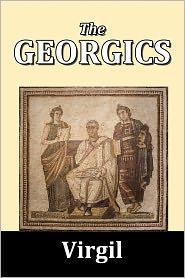 Virgil - The Georgics of Virgil