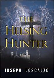Joseph Loscalzo - The Helsing Hunter