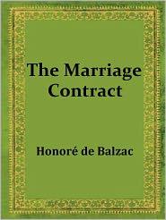 Honore de Balzac - The Marriage Contract by Honore de Balzac