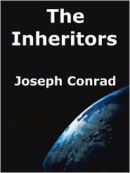 Joseph Conrad - The Inheritors by Joseph Conrad