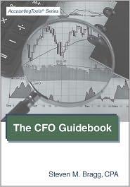 Steven M. Bragg - The CFO Guidebook
